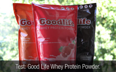 Test proteinpulver: Good Life Whey Protein Powder.