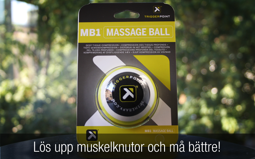 Recension: Trigger Point Therapy MB1 Trigger Massage Ball