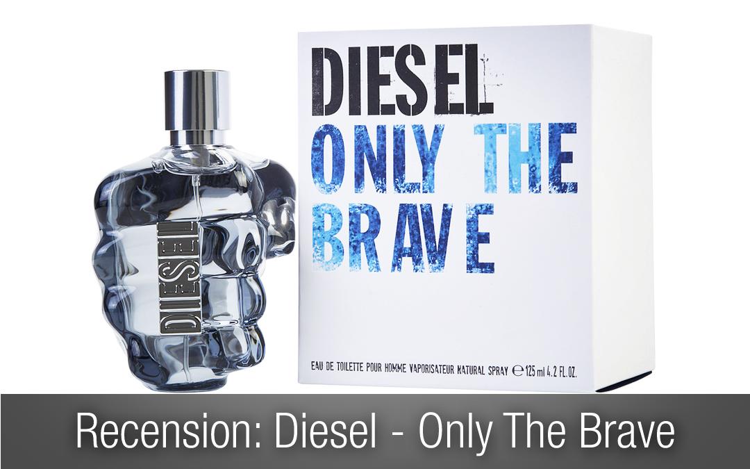Recension diesel parfym: Only The Brave.