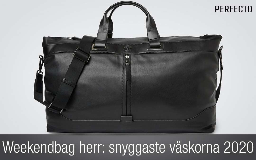 Weekendbag herr: Snygga weekendväskor för 2020 som du inte