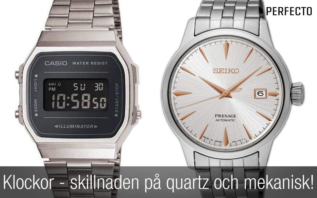 Vad är skillnaden på en quartz och en mekanisk klocka?