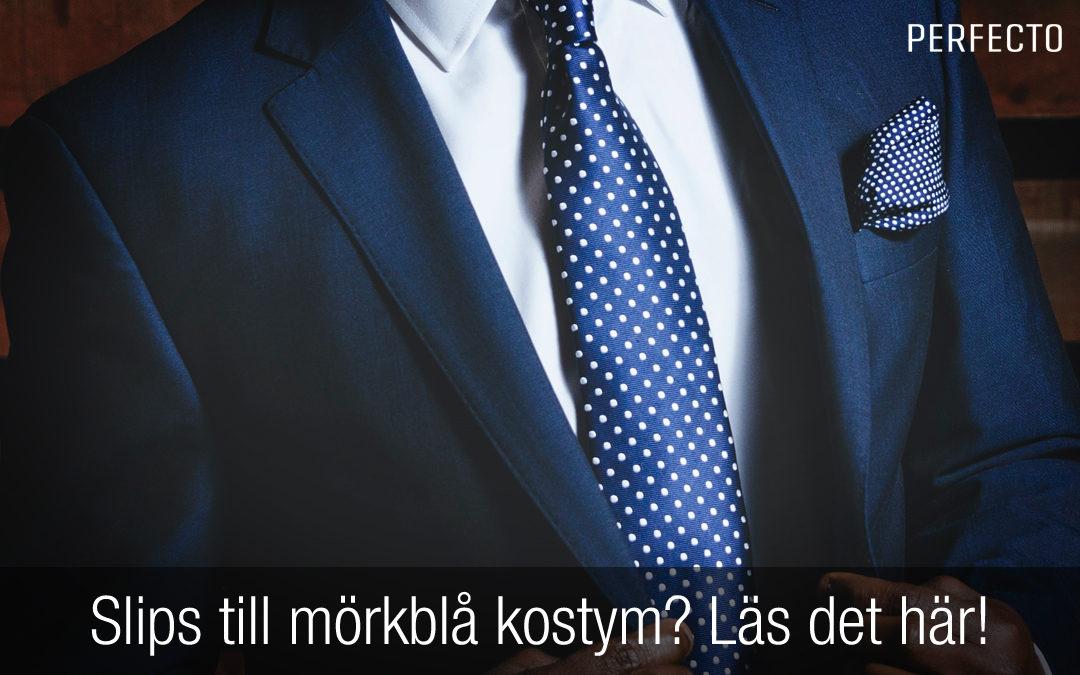 Slips till mörkblå kostym? Snygga slipsar som passar perfekt!