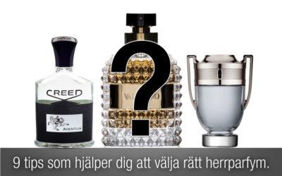 Parfymguide: 9 tips som hjälper dig att välja rätt herrparfym.