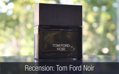 Recension herrparfym: Tom Ford – Noir