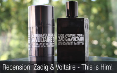 Recension herrparfym: Zadig & Voltaire – This is Him! En sexig parfym.