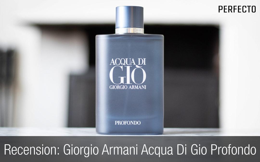 Recension: Giorgio Armani Acqua Di Gio Profondo. Bättre än originalet Acqua Di Gio.