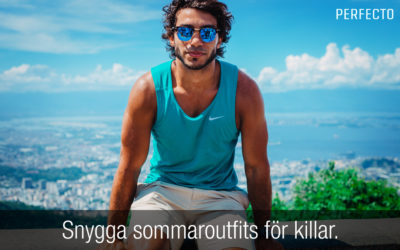 Sommaroutfit herr 2020: få till en snygg outfit i sommar!
