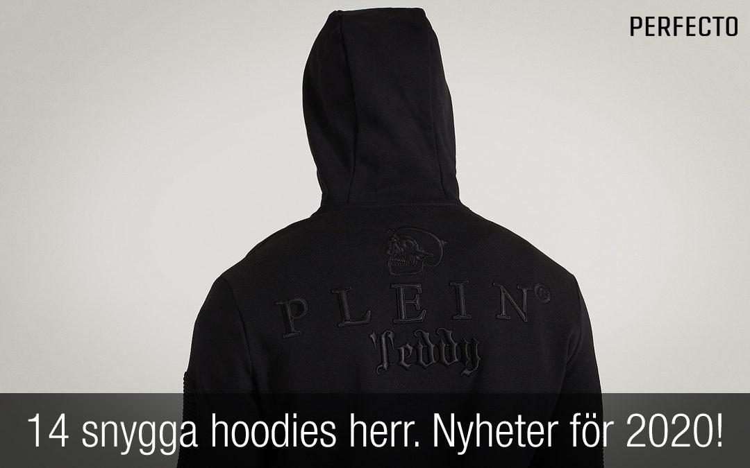 14 snygga hoodies herr. Nyheter för 2020!