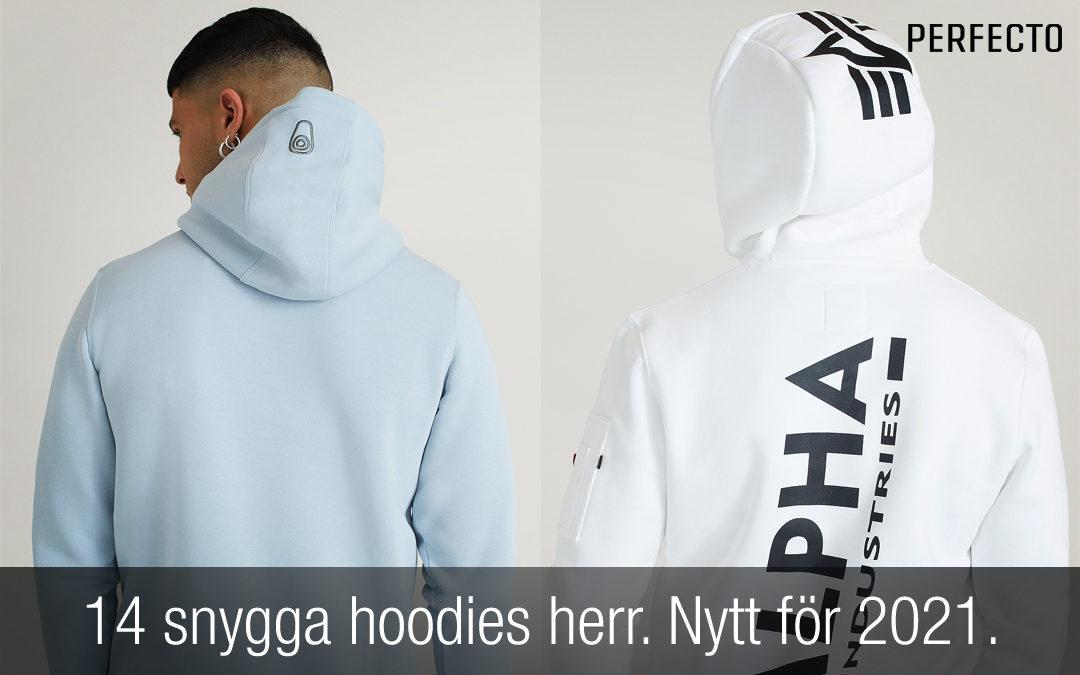 14 snygga hoodies herr. Hitta en ny hoodie bland nyheterna för 2021!
